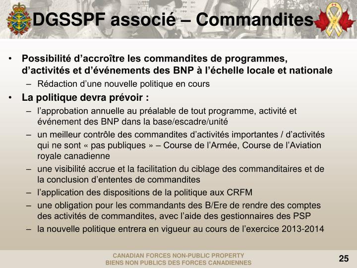 DGSSPF associé – Commandites