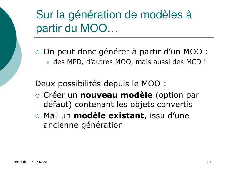 Sur la génération de modèles à partir du MOO…