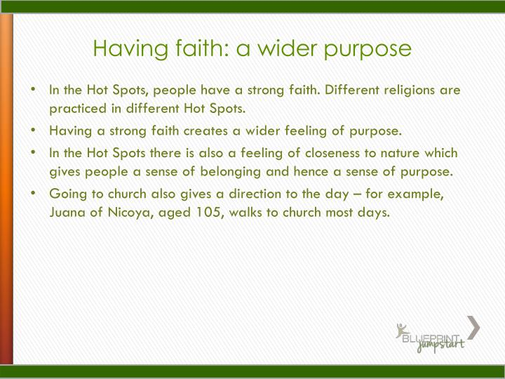 Having faith: a wider purpose