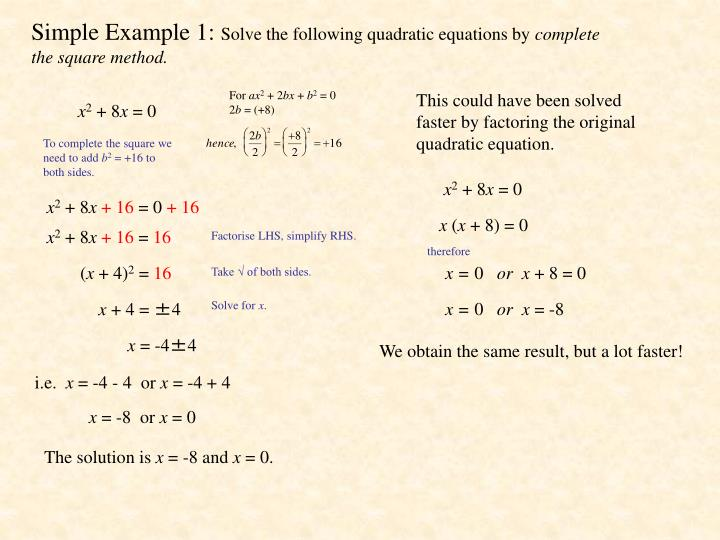 Simple example 1 solve the following quadratic equations by complete the square method
