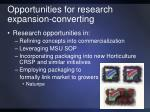 opportunities for research expansion converting