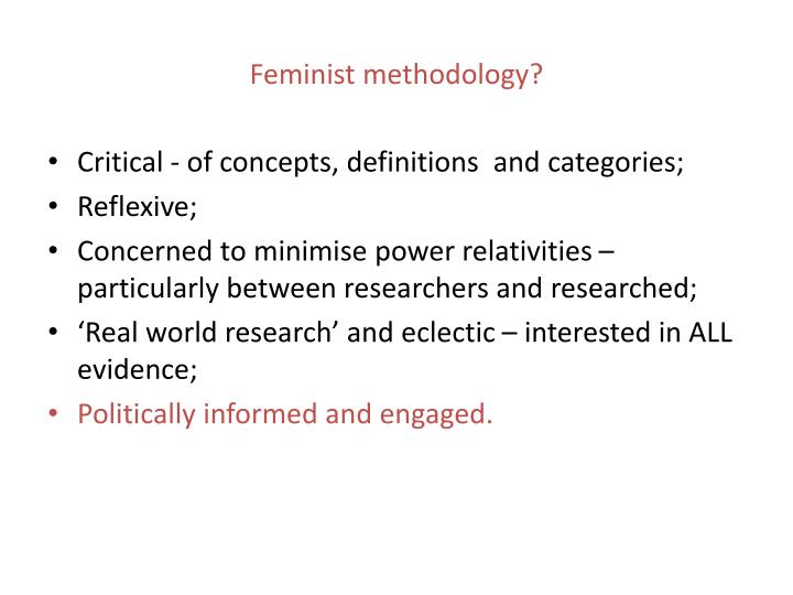 Feminist methodology?