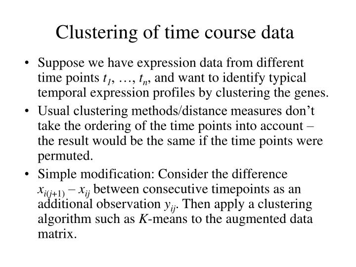 Clustering of time course data