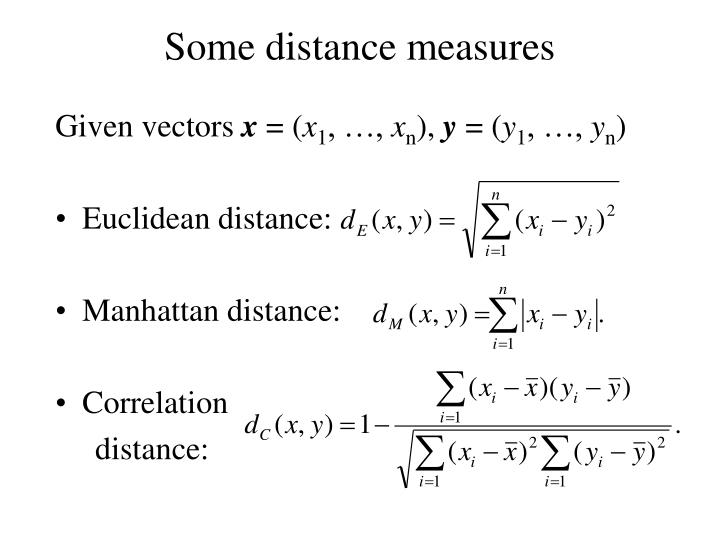 Some distance measures