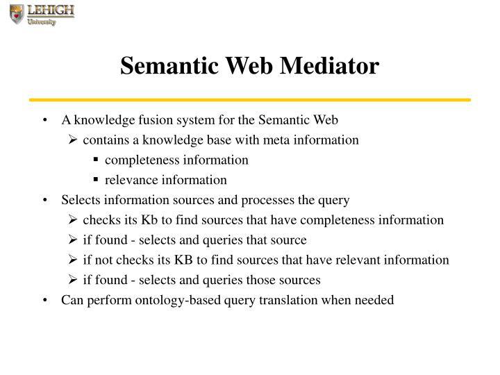 Semantic Web Mediator