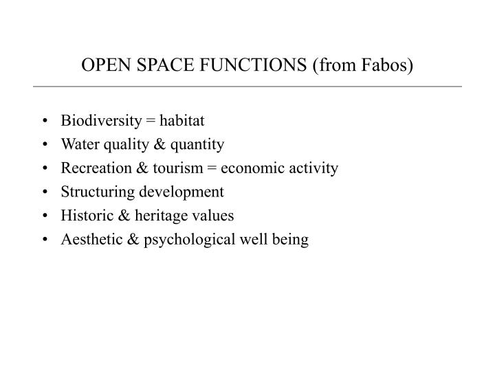 OPEN SPACE FUNCTIONS (from Fabos)