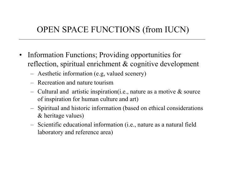 OPEN SPACE FUNCTIONS (from IUCN)