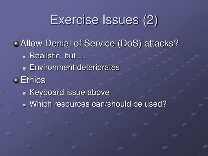 Exercise Issues (2)