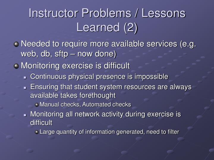 Instructor Problems / Lessons Learned (2)