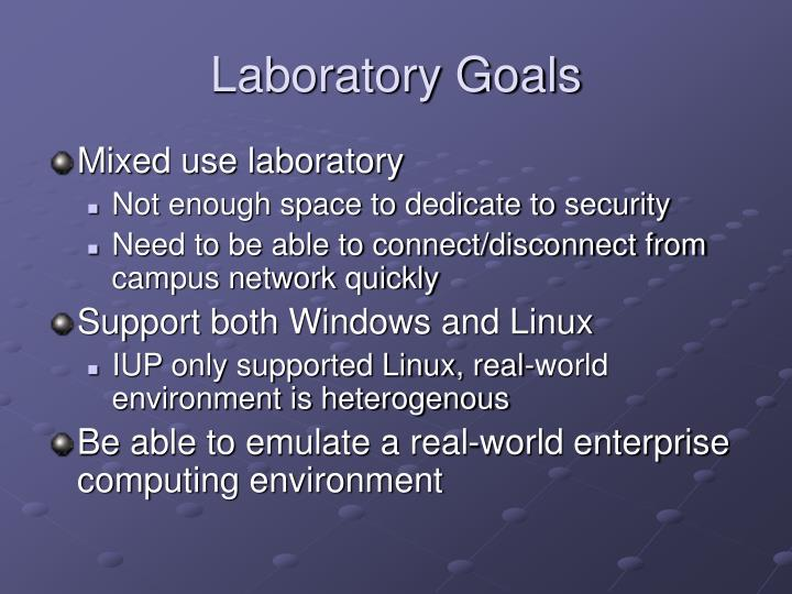 Laboratory Goals