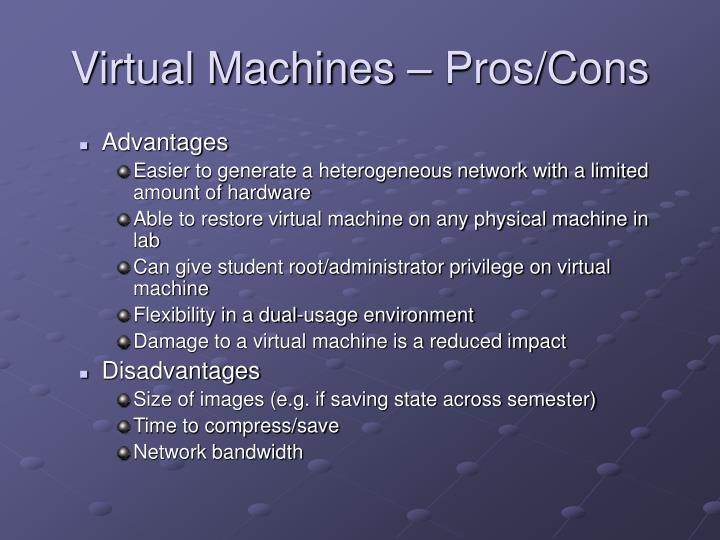 Virtual Machines – Pros/Cons
