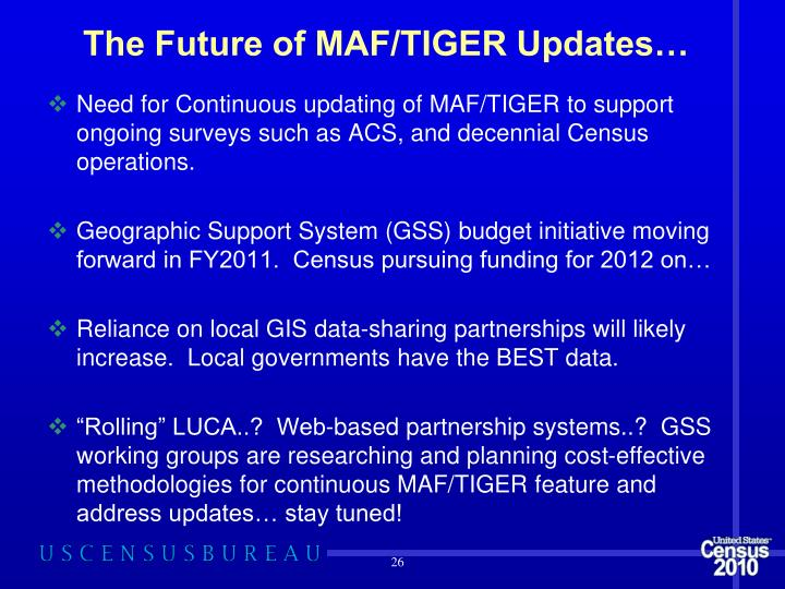 The Future of MAF/TIGER Updates…