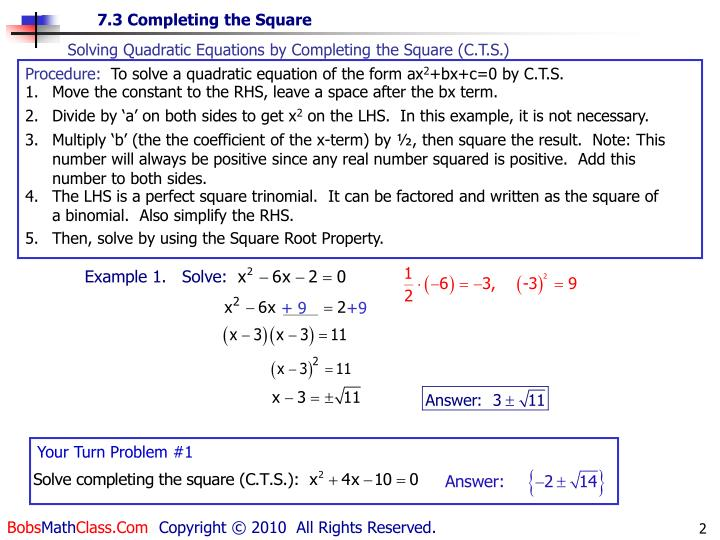 Solving Quadratic Equations by Completing the Square (C.T.S.)