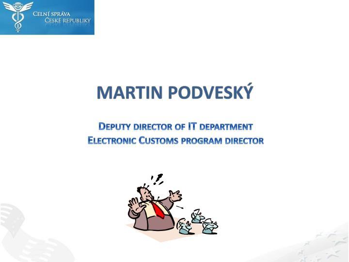 MARTIN PODVESKÝ