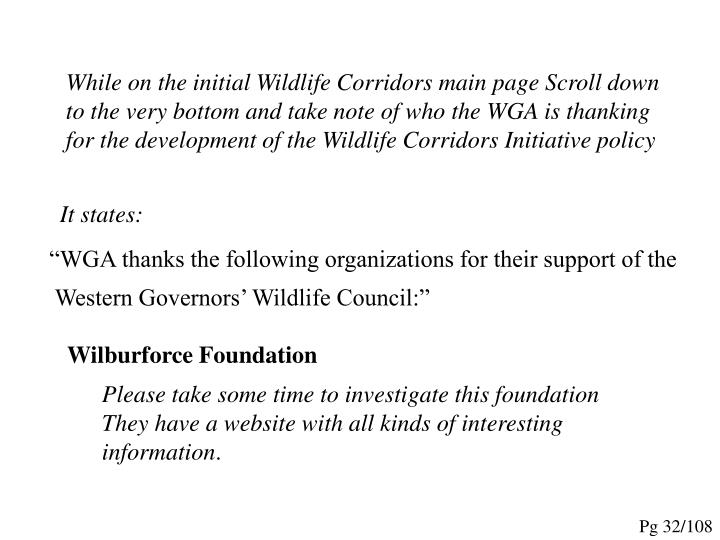 While on the initial Wildlife Corridors main page Scroll down to the very bottom and take note of who the WGA is thanking