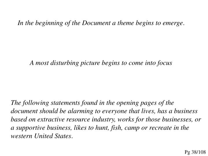 In the beginning of the Document a theme begins to emerge