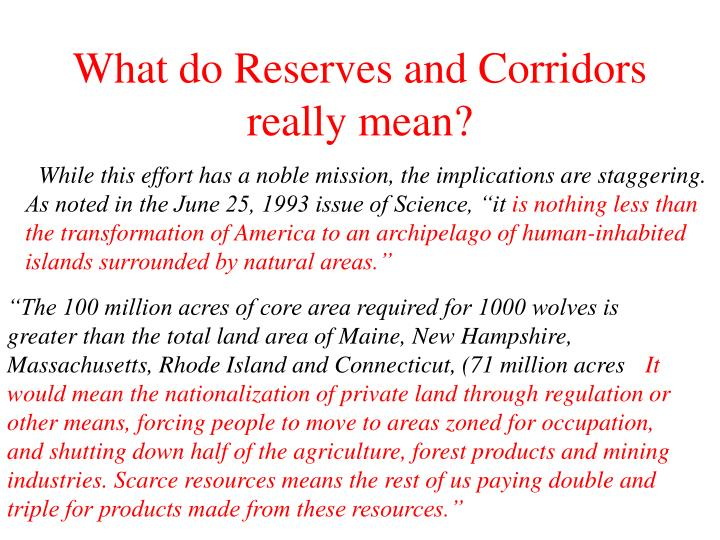 What do Reserves and Corridors really mean?