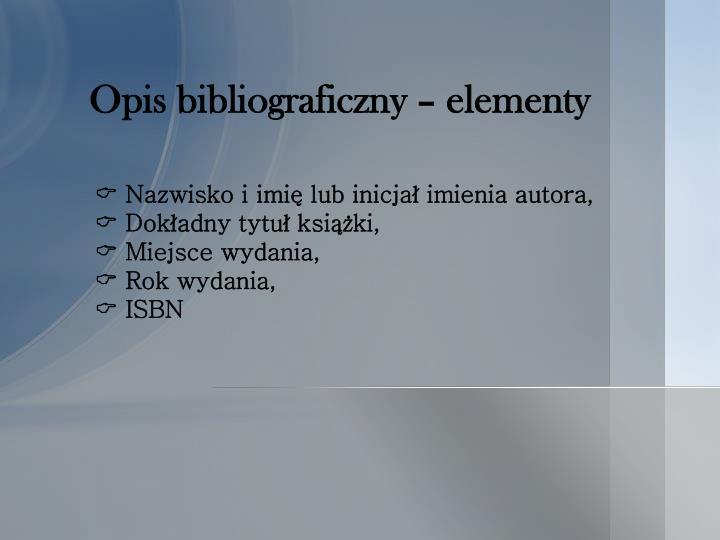 Opis bibliograficzny – elementy