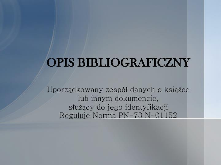 OPIS BIBLIOGRAFICZNY
