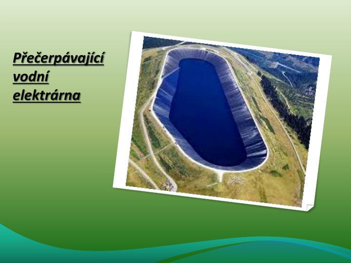 Přečerpávající vodní elektrárna