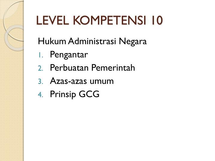 LEVEL KOMPETENSI 10