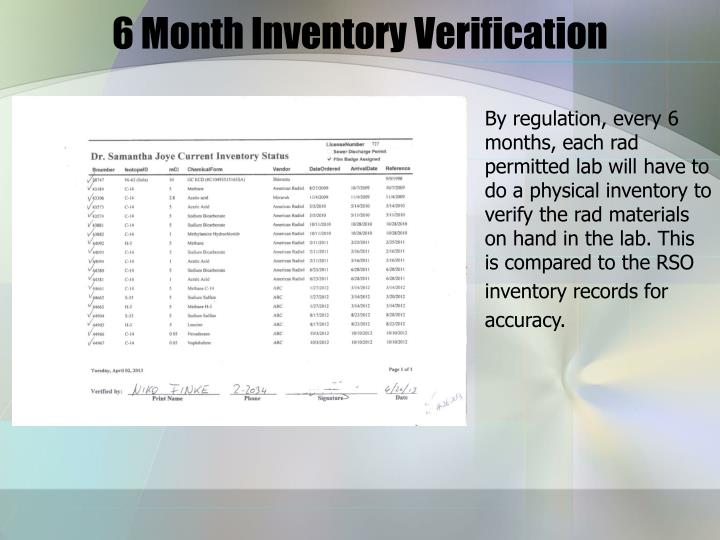 6 Month Inventory Verification