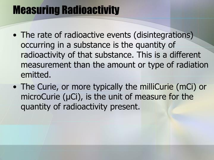 Measuring Radioactivity