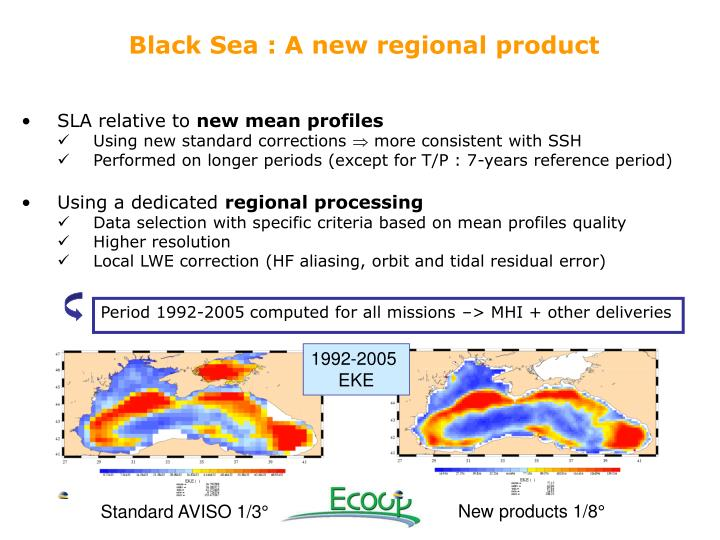 Black Sea : A new regional product