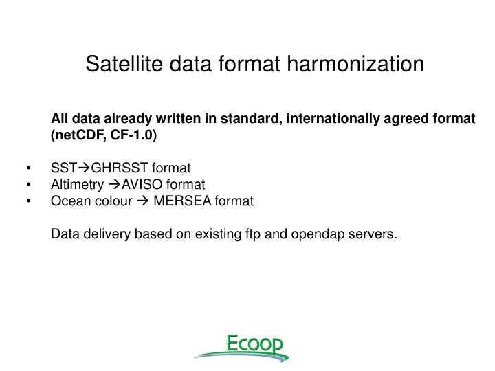 Satellite data format harmonization