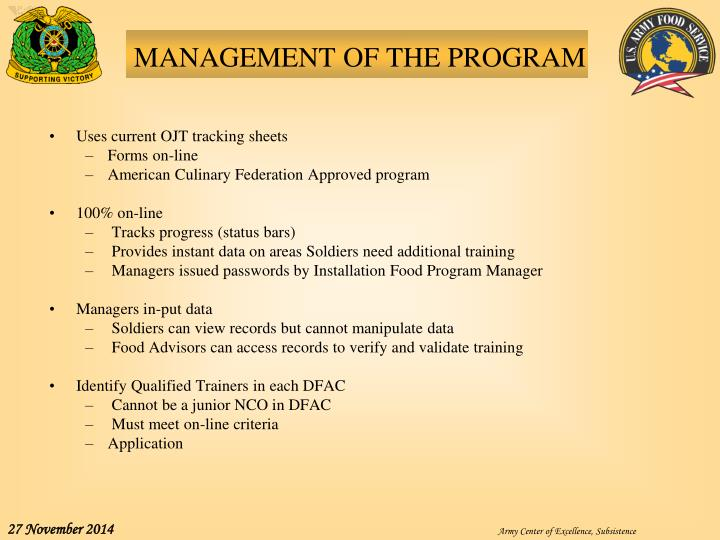 MANAGEMENT OF THE PROGRAM