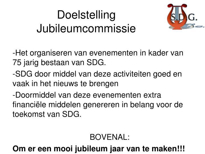 Doelstelling Jubileumcommissie