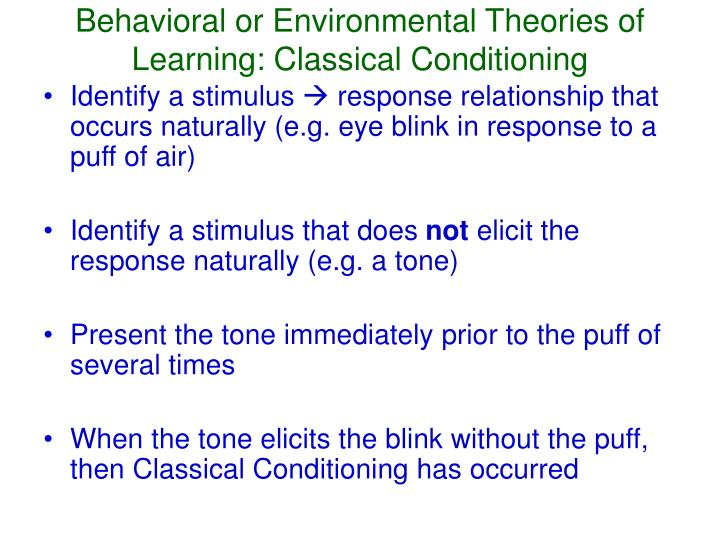 Behavioral or Environmental Theories of Learning: Classical Conditioning