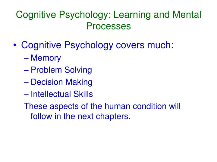 Cognitive Psychology: Learning and Mental Processes