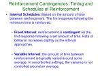 reinforcement contingencies timing and schedules of reinforcement4