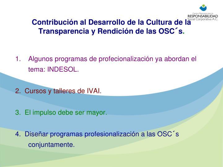 Contribución al Desarrollo de la Cultura de la Transparencia y Rendición de las OSC´s