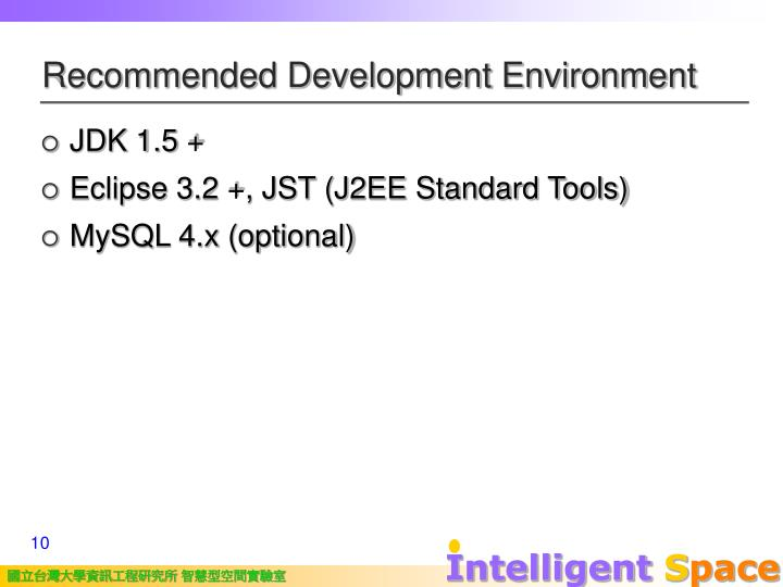 Recommended Development Environment