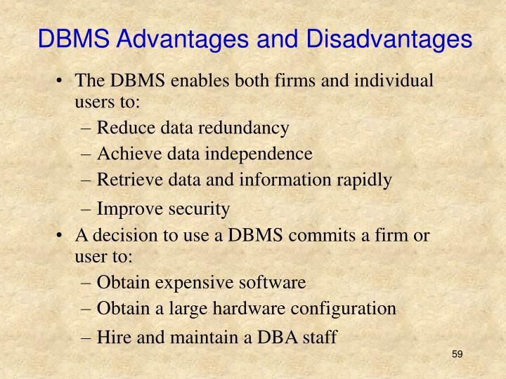 DBMS Advantages and Disadvantages