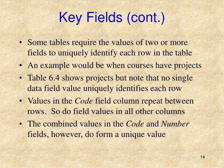 Key Fields (cont.)