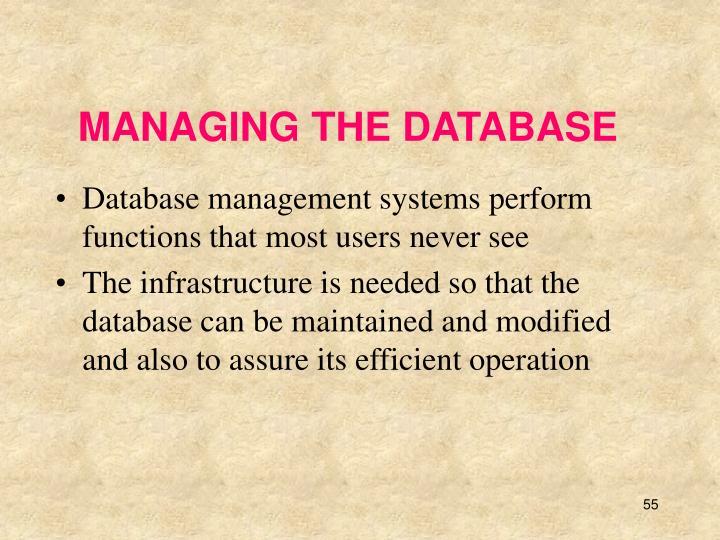 MANAGING THE DATABASE