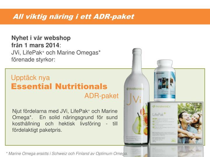 All viktig näring i ett ADR-paket