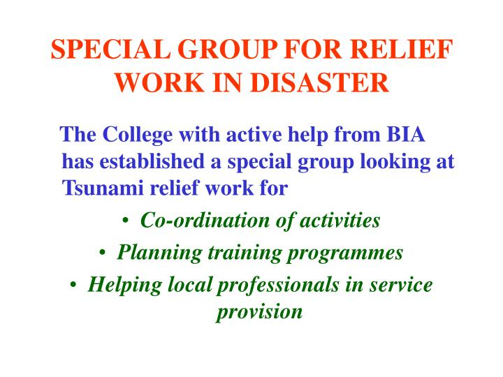 SPECIAL GROUP FOR RELIEF WORK IN DISASTER