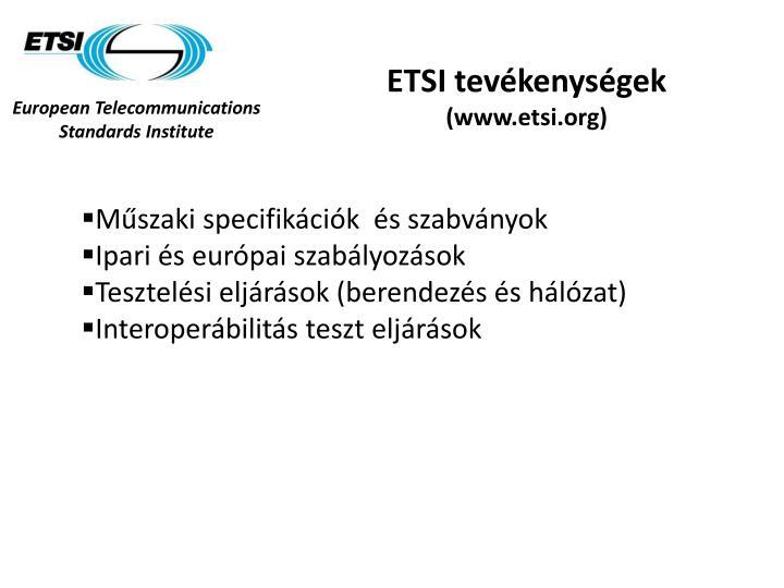 ETSI tevékenységek