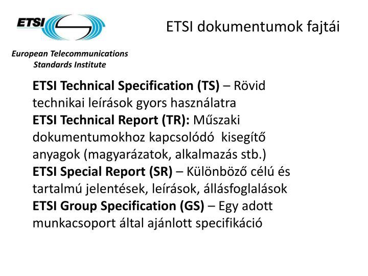 ETSI dokumentumok fajtái