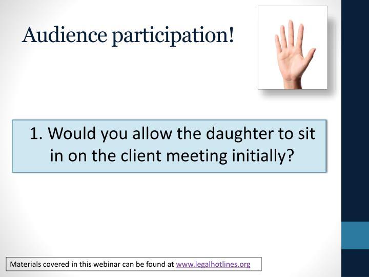 Audience participation!
