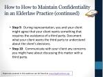 how to how to maintain confidentiality in an elderlaw practice continued