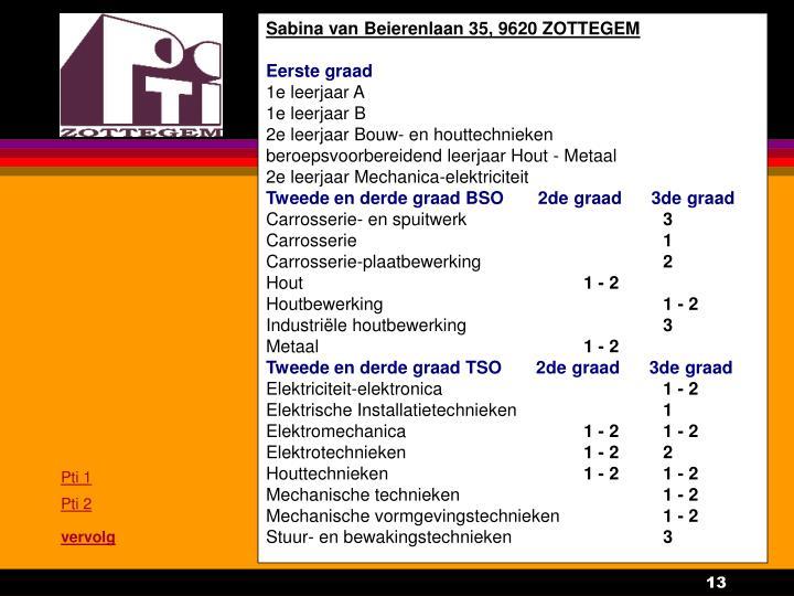 Sabina van Beierenlaan 35, 9620 ZOTTEGEM