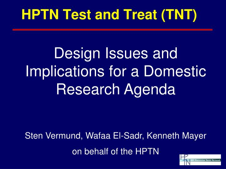 Hptn test and treat tnt