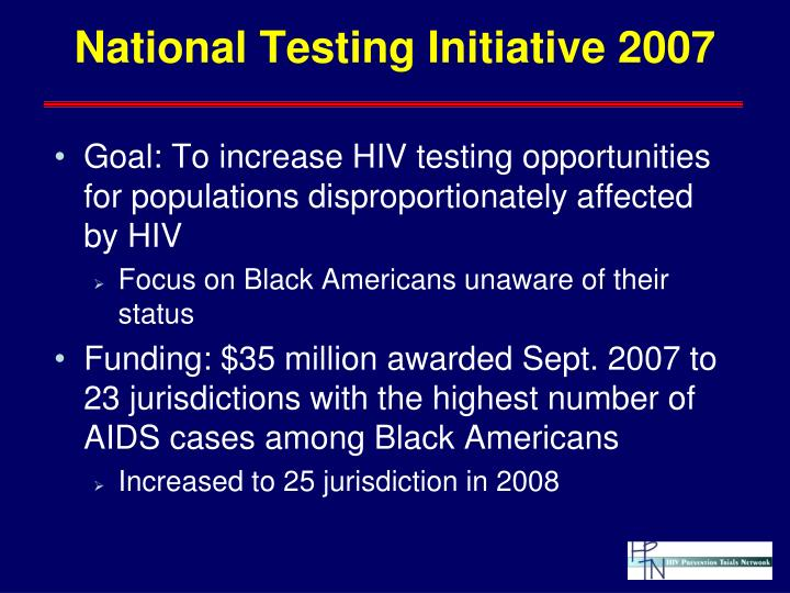 National Testing Initiative 2007