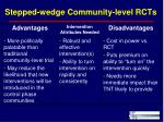 stepped wedge community level rcts
