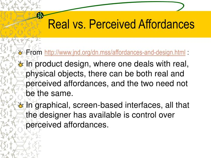 Real vs. Perceived Affordances